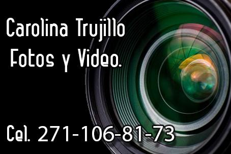 Fotos y video Carolina Trujillo